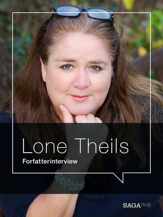 : Mord og mørk magi : forfatterinterview med Lone Theils