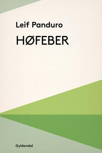 Leif Panduro: Høfeber