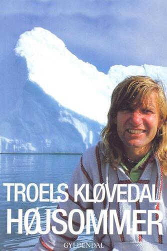 Troels Kløvedal: Højsommer