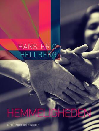 Hans-Eric Hellberg: Hemmeligheden