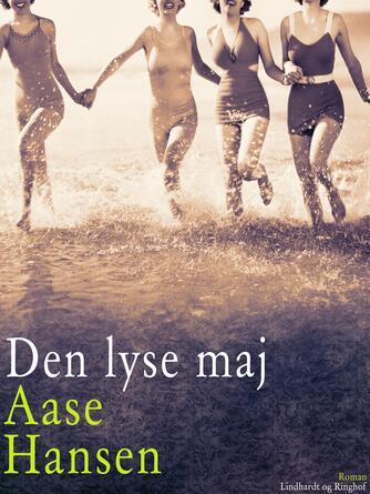 Aase Hansen (f. 1893): Den lyse maj