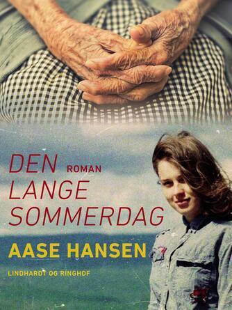 Aase Hansen (f. 1893): Den lange sommerdag