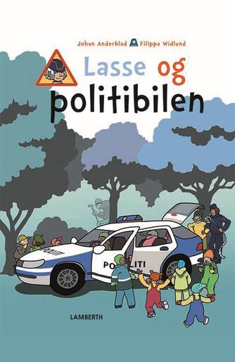 Johan Anderblad, Filippa Widlund: Lasse og politibilen