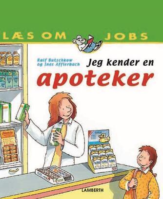 Ines Dora Afflerbach, Ralf Butschkow: Jeg kender en apoteker