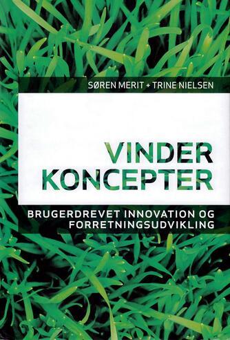 : Vinderkoncepter : brugerdrevet innovation og forretningsudvikling
