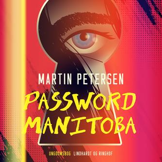 Martin Petersen (f. 1950): Password Manitoba