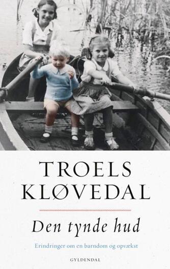 Troels Kløvedal: Den tynde hud
