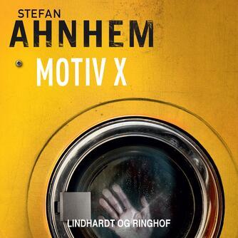 Stefan Ahnhem: Motiv X