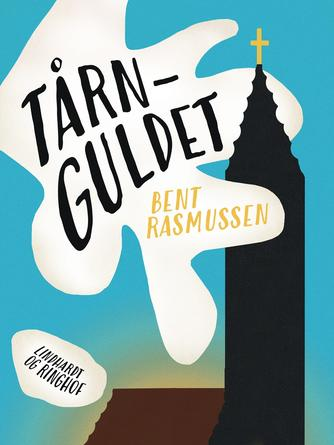 Bent Rasmussen (f. 1934): Tårnguldet