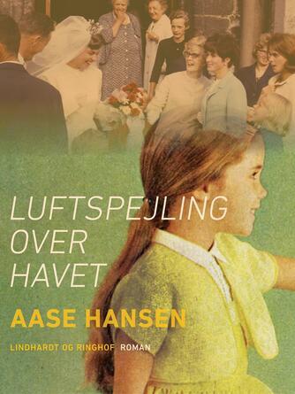 Aase Hansen (f. 1893): Luftspejling over havet