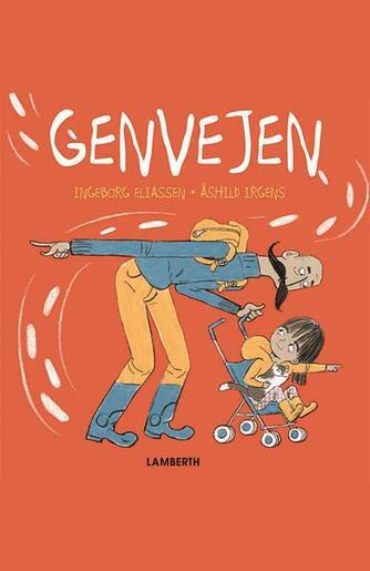 Ingeborg Eliassen, Åshild Irgens: Genvejen