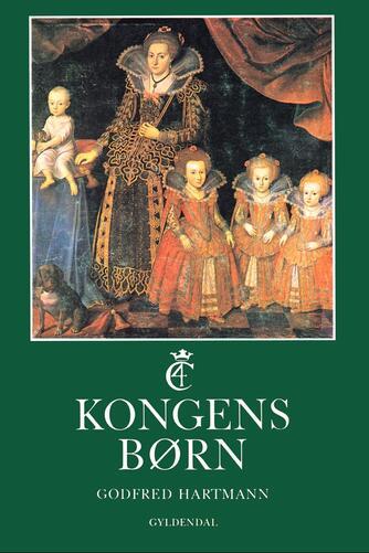 Godfred Hartmann: Kongens børn
