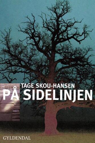 Tage Skou-Hansen: På sidelinjen