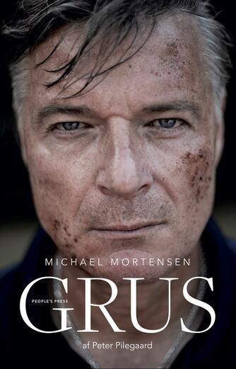 Michael Mortensen (f. 1961-03-12), Peter Pilegaard: Grus