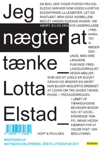 Lotta Elstad: Jeg nægter at tænke : roman