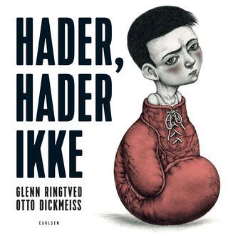 Glenn Ringtved: Hader, hader ikke