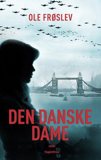Ole Frøslev: Den danske dame