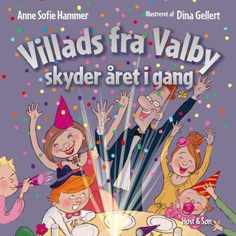 Anne Sofie Hammer (f. 1972-02-05): Villads fra Valby skyder året i gang