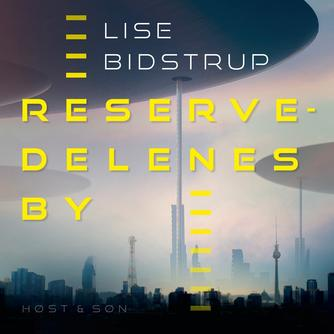 Lise Bidstrup: Reservedelenes by