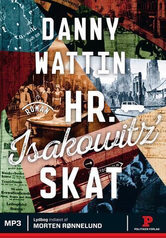 Danny Wattin: Hr. Isakowitz' skat