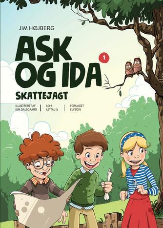 Jim Højberg: Ask og Ida - skattejagt