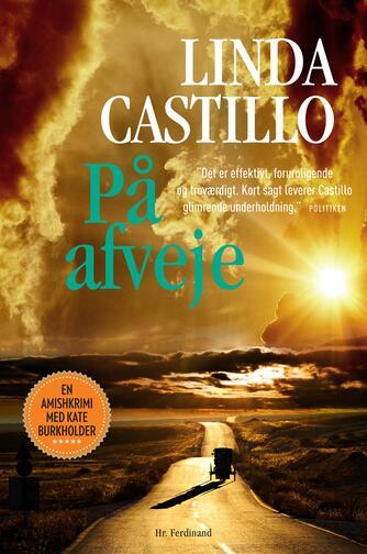 Linda Castillo: På afveje