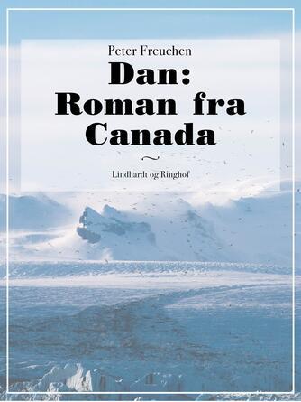 Peter Freuchen: Nigger-Dan : roman fra Canada