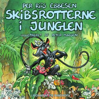 Per Riis Ebbesen: Skibsrotterne i junglen