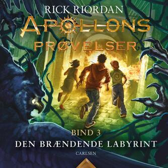 Rick Riordan: Den brændende labyrint