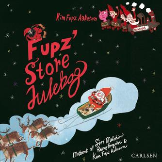 Kim Fupz Aakeson: Fupz' store julebog