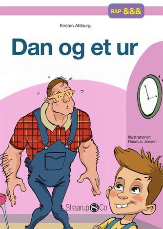 Kirsten Ahlburg: Dan og et ur