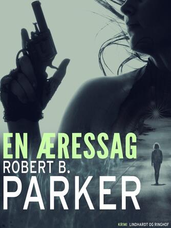 Robert B. Parker: En æressag