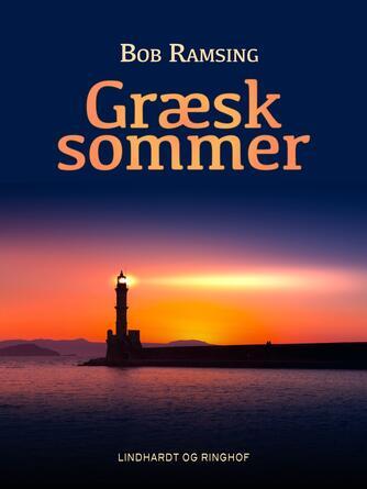 Bob Ramsing: Græsk sommer