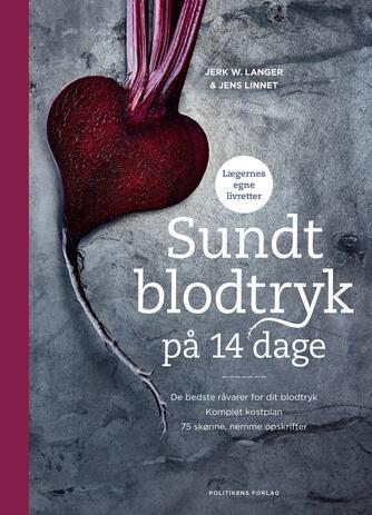 Jerk W. Langer, Jens Linnet: Sundt blodtryk på 14 dage