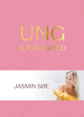 Jasmin Søe: Ung kærlighed