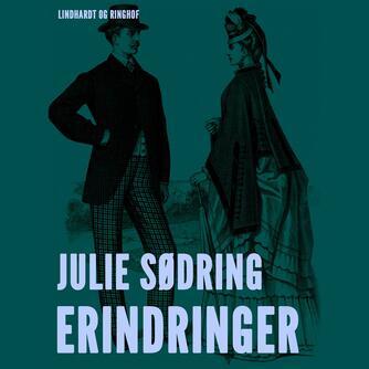 Julie Sødring: Erindringer