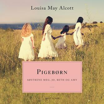 Louisa M. Alcott: Pigebørn (uforkortet dansk udgave)
