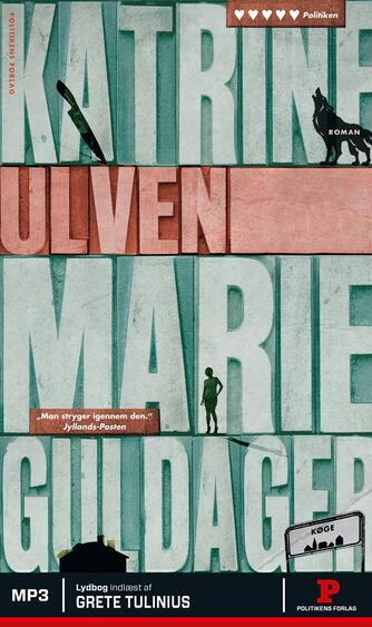 Katrine Marie Guldager: Ulven