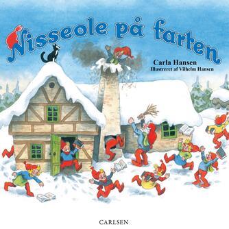 Carla Hansen (f. 1906): Nisseole på farten