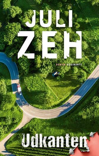 Juli Zeh: Udkanten : roman