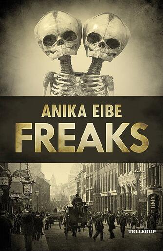 Anika Eibe: Freaks