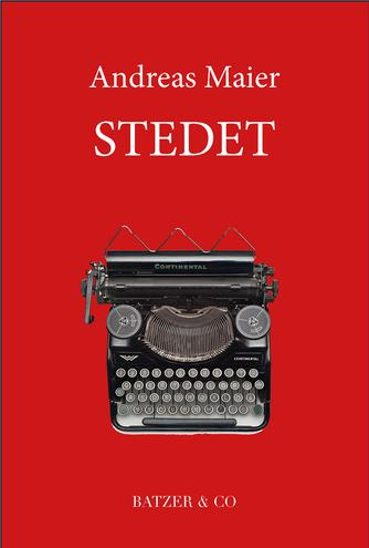 Andreas Maier: Stedet