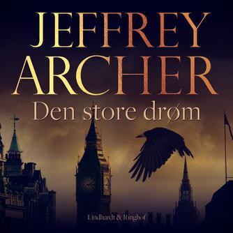 Jeffrey Archer: Den store drøm