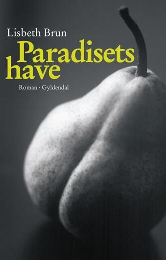 Lisbeth Brun: Paradisets have