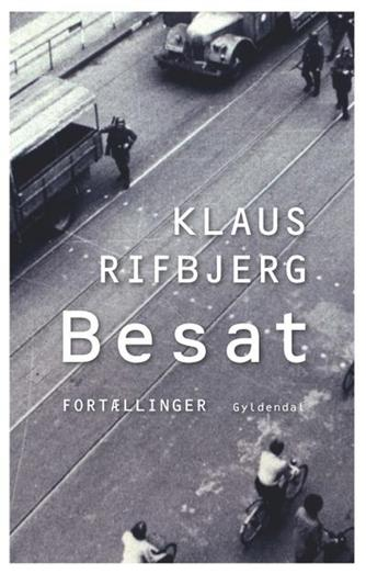 Klaus Rifbjerg: Besat : fortællinger