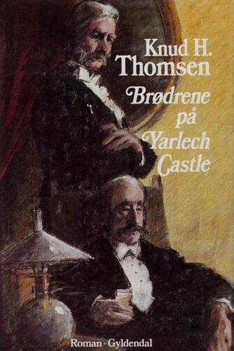 Knud H. Thomsen (f. 1921): Brødrene på Yarlech Castle