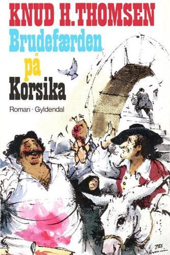 Knud H. Thomsen (f. 1921): Brudefærden på Korsika