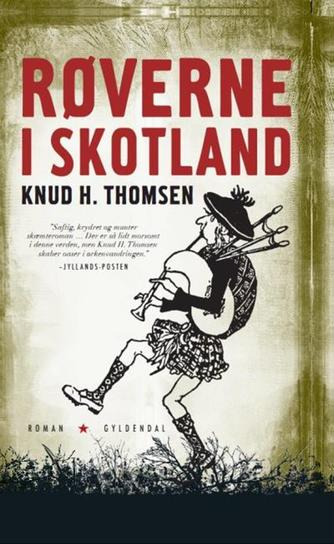 Knud H. Thomsen (f. 1921): Røverne i Skotland