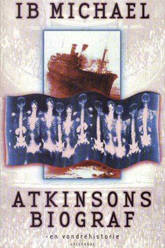 Ib Michael: Atkinsons biograf - en vandrehistorie