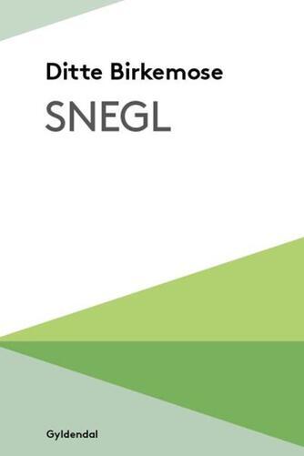 Ditte Birkemose: Snegl